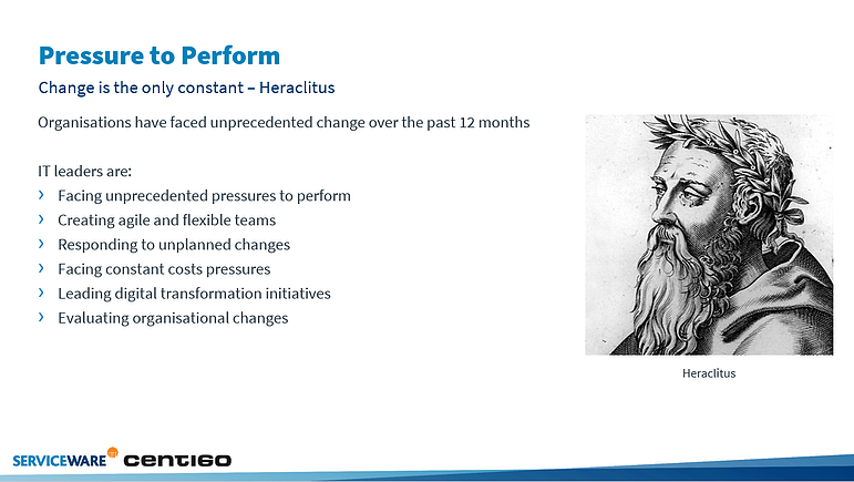 Pressure to perform in IT transformation is like a Heraclitus quote.